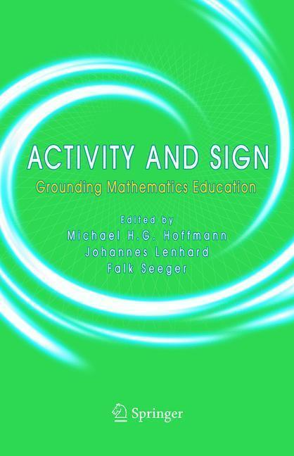 Activity and Sign Grounding Mathematics Education