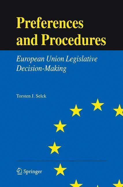 Preferences and Procedures European Union Legislative Decision-Making