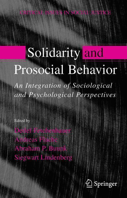 Solidarity and Prosocial Behavior An Integration of Sociological and Psychological Perspectives