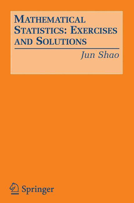 Mathematical Statistics: Exercises and Solutions