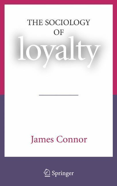 The Sociology of Loyalty