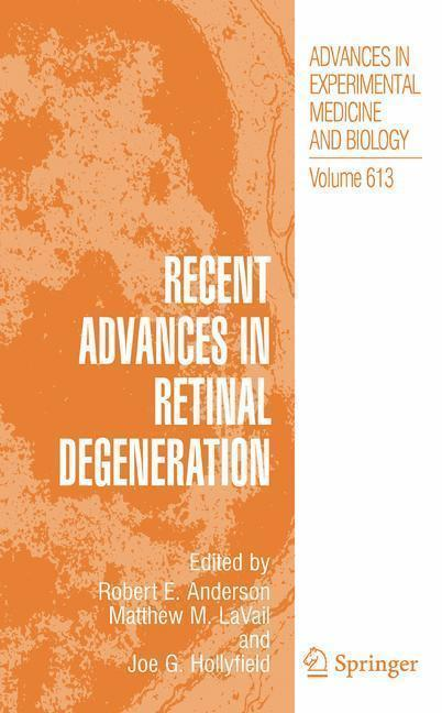 Recent Advances In Retinal Degeneration