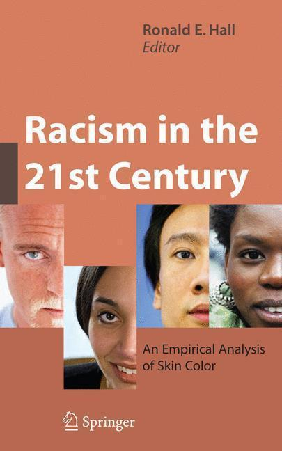 Racism in the 21st Century An Empirical Analysis of Skin Color
