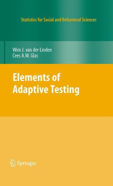 Elements of Adaptive Testing Theory and Practice
