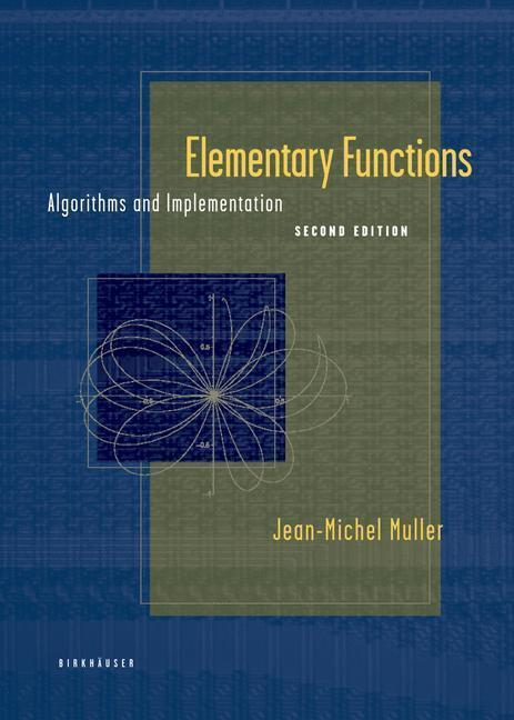 Elementary Functions Algorithms and Implementation
