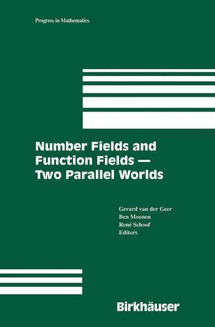 Number Fields and Function Fields - Two Parallel Worlds