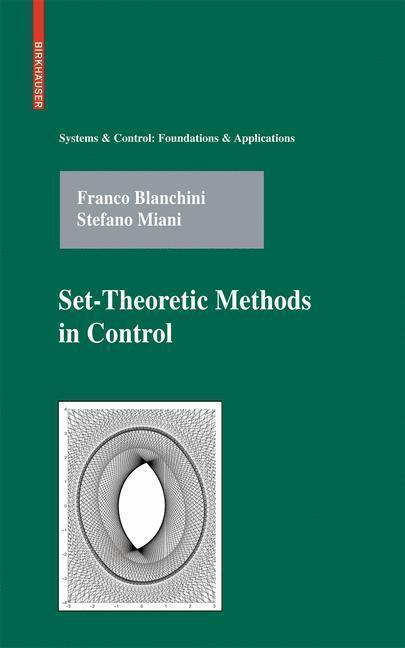 Set-Theoretic Methods in Control