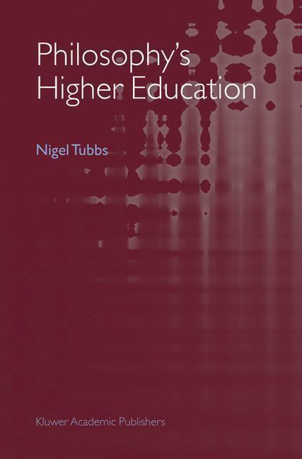 Philosophy's Higher Education
