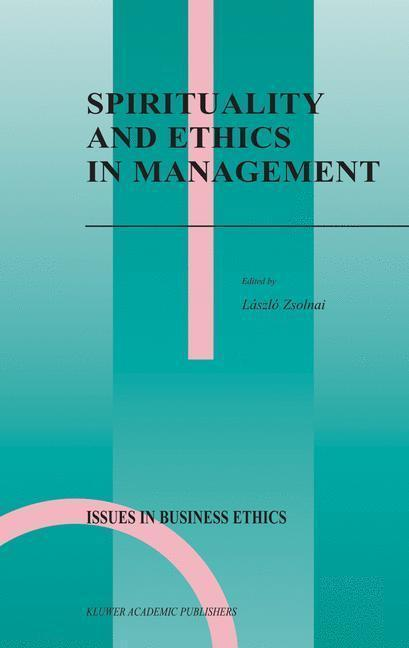 Spirituality and Ethics in Management