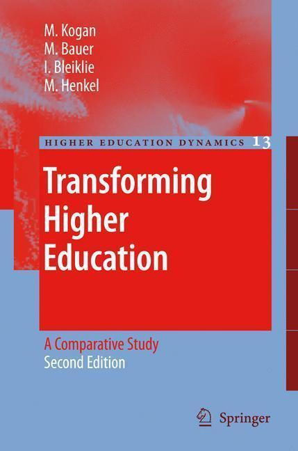 Transforming Higher Education A Comparative Study