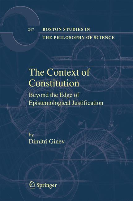 The Context of Constitution Beyond the Edge of Epistemological Justification