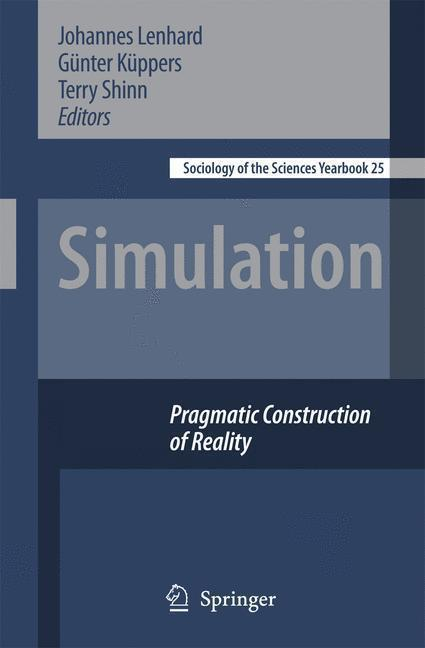 Simulation Pragmatic Constructions of Reality
