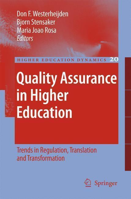 Quality Assurance in Higher Education Trends in Regulation, Translation and Transformation