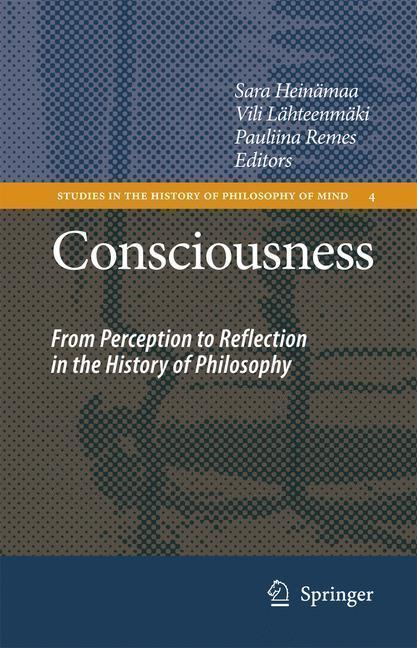Consciousness From Perception to Reflection in the History of Philosophy