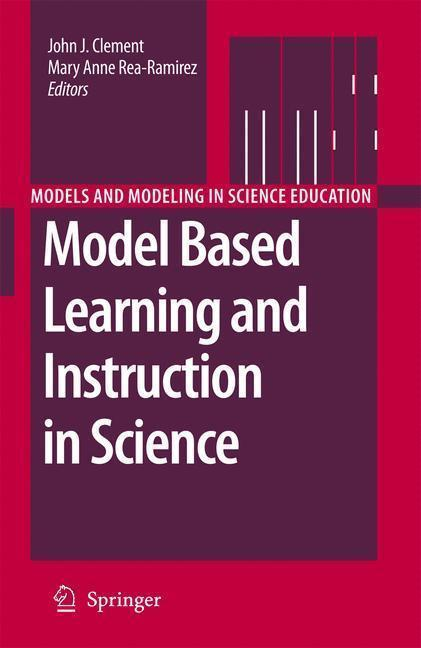 Model Based Learning and Instruction in Science