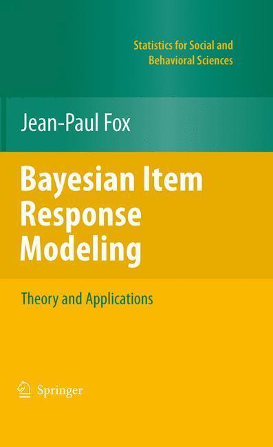 Bayesian Item Response Modeling Theory and Applications