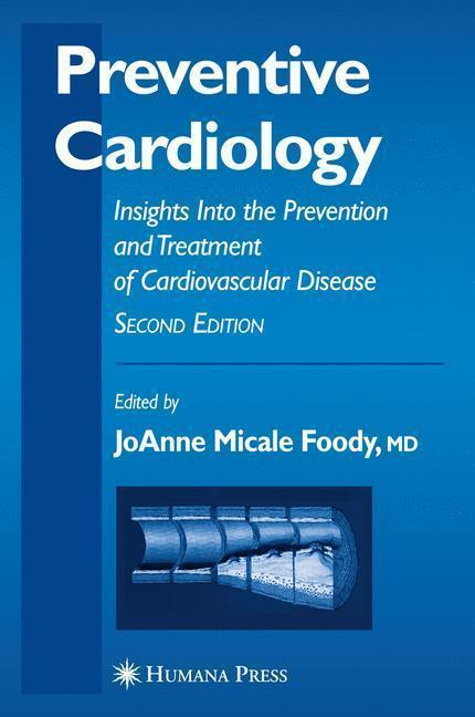 Preventive Cardiology Insights Into the Prevention and Treatment of Cardiovascular Disease