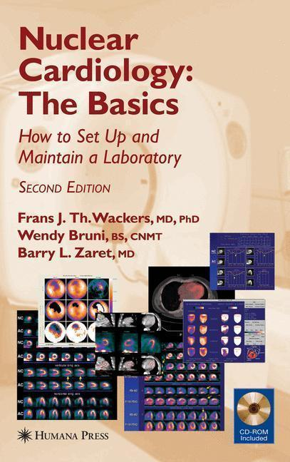 Nuclear Cardiology, The Basics How to Set Up and Maintain a Laboratory