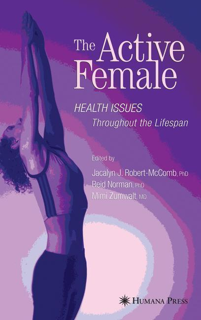 The Active Female Health Issues Throughout the Lifespan