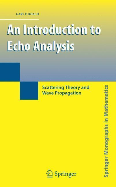 An Introduction to Echo Analysis Scattering Theory and Wave Propagation