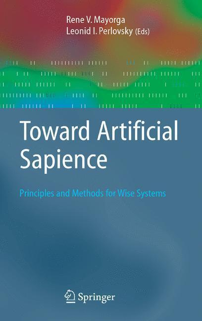 Toward Artificial Sapience Principles and Methods for Wise Systems