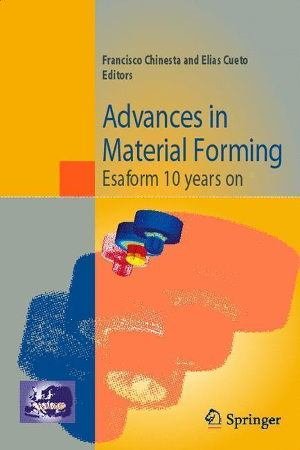 Advances in Material Forming Esaform 10 years on