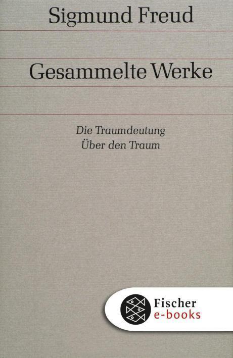 Die Traumdeutung / Über den Traum