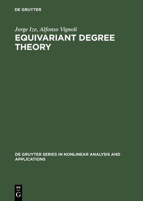 Equivariant Degree Theory