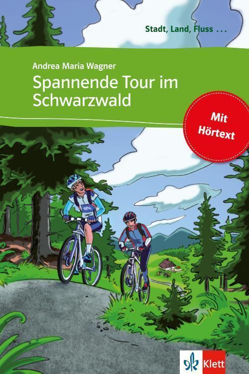 Spannende Tour im Schwarzwald Buch mit eingebettetem Audio-File A1
