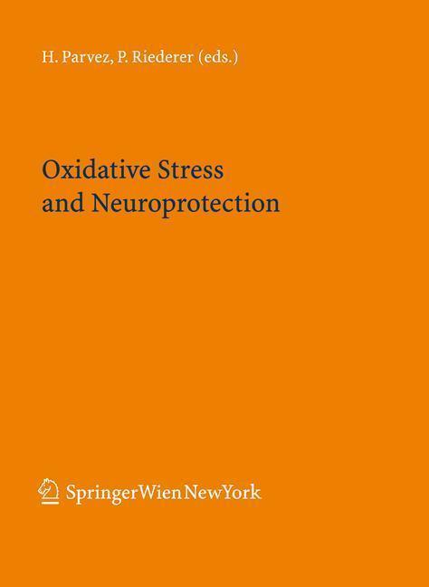 Oxidative Stress and Neuroprotection
