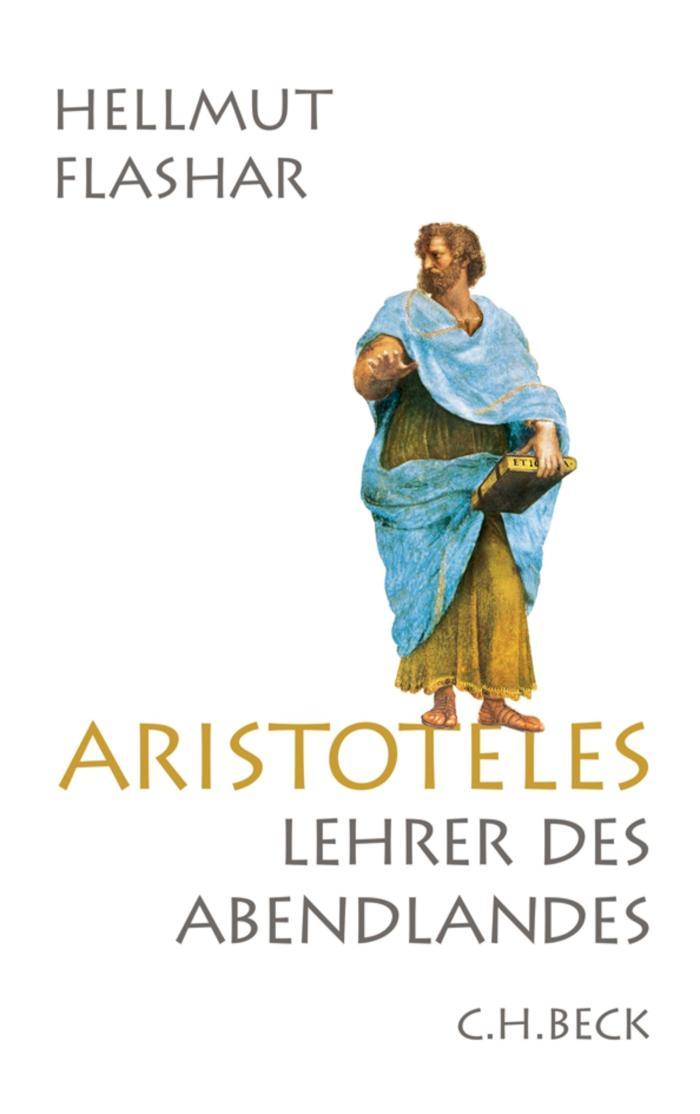 Aristoteles Lehrer des Abendlandes
