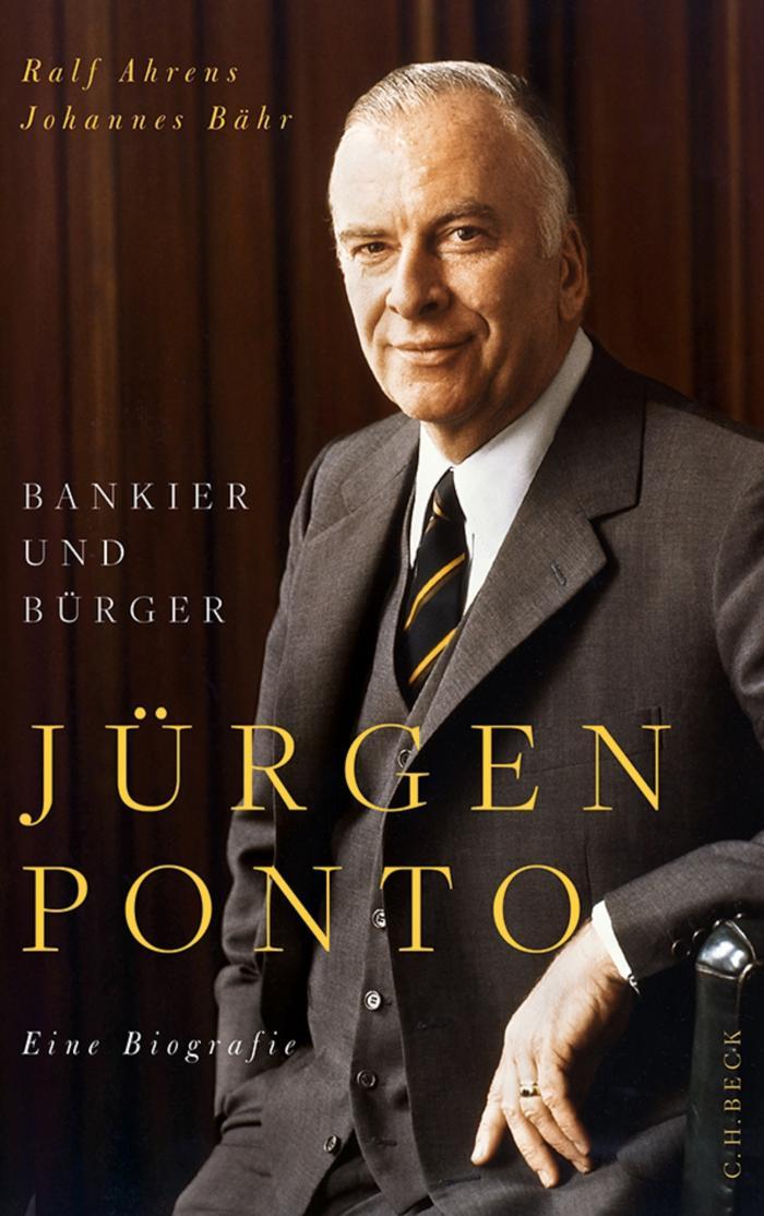 Jürgen Ponto Bankier und Bürger