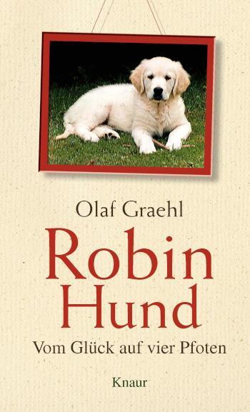 Robin Hund Vom Glück auf vier Pfoten