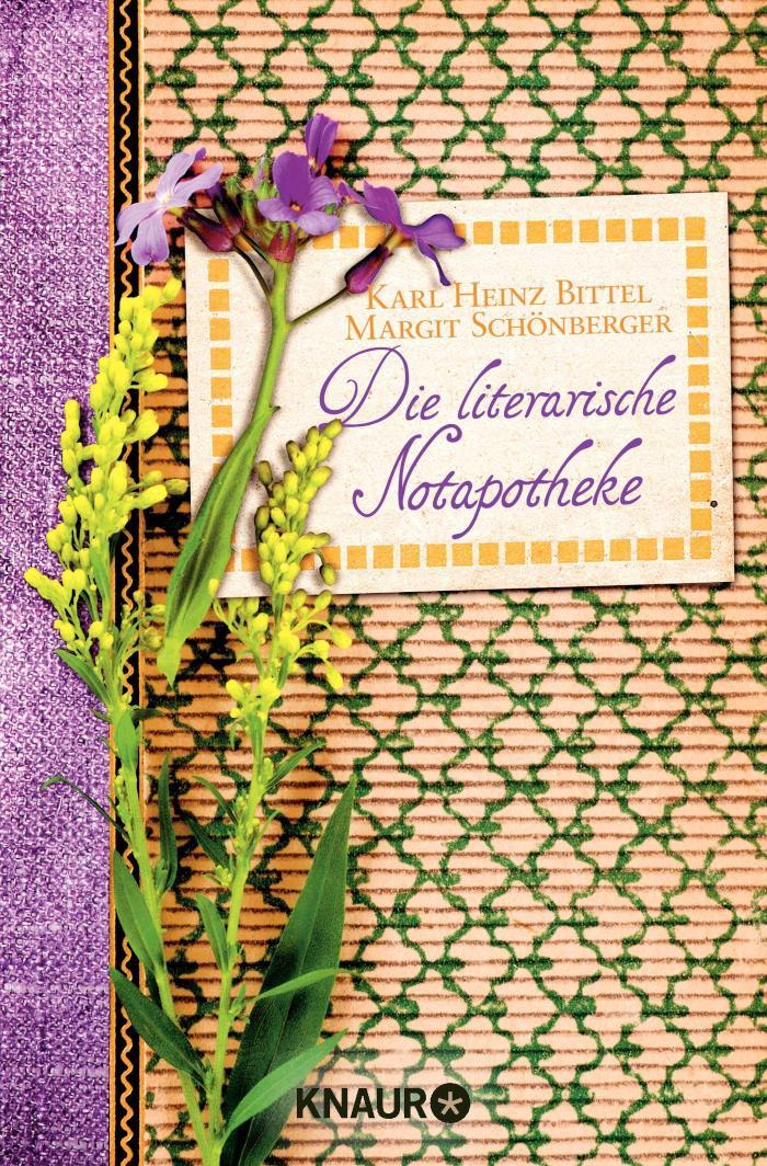 Die literarische Notapotheke 100 Romane für alle Lebenslagen