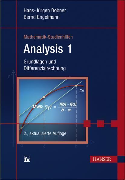 Analysis 1 Grundlagen und Differenzialrechnung