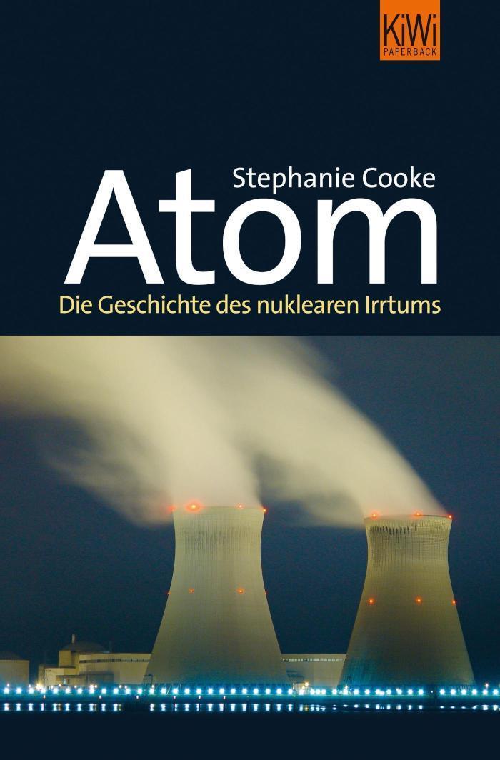 Atom Die Geschichte des nuklearen Zeitalters