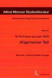 20 Probleme aus dem BGB Allgemeiner Teil
