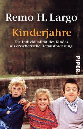Kinderjahre Die Individualität des Kindes als erzieherische