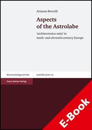 Aspects of the Astrolabe 'Architectonica ratio' in tenth- and eleventh-century Europe