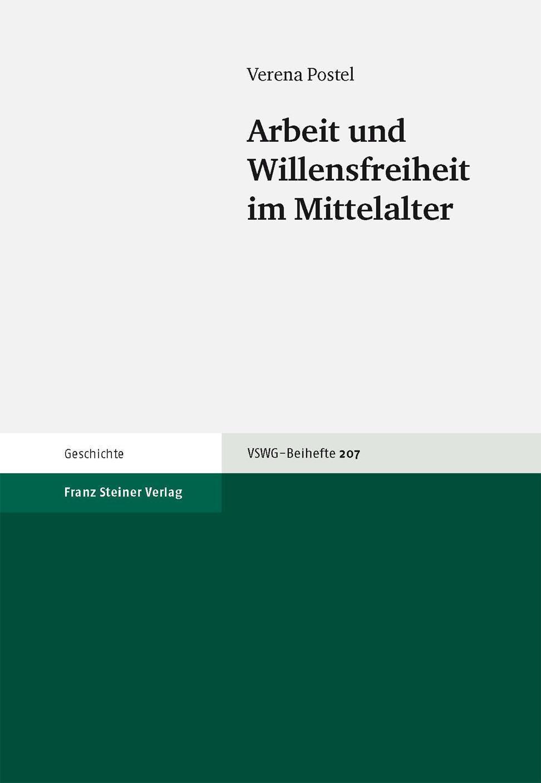 Arbeit und Willensfreiheit im Mittelalter