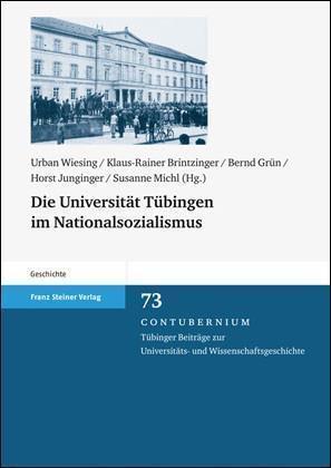 Die Universität Tübingen im Nationalsozialismus