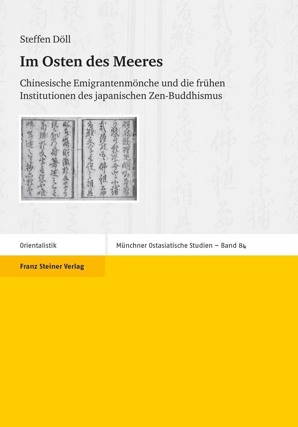 Im Osten des Meeres Chinesische Emigrantenmönche und die frühen Institutionen des japanischen Zen-Buddhismus
