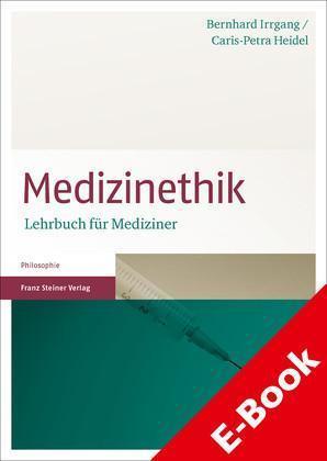 Medizinethik Lehrbuch für Mediziner
