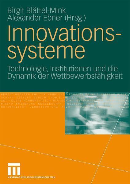 Innovationssysteme Technologie, Institutionen und die Dynamik der Wettbewerbsfähigkeit