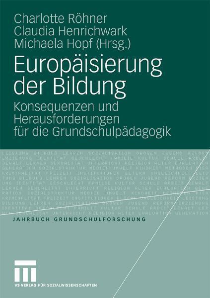 Europäisierung der Bildung Konsequenzen und Herausforderungen für die Grundschulpädagogik