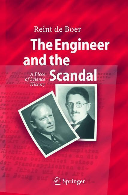The Engineer and the Scandal A Piece of Science History