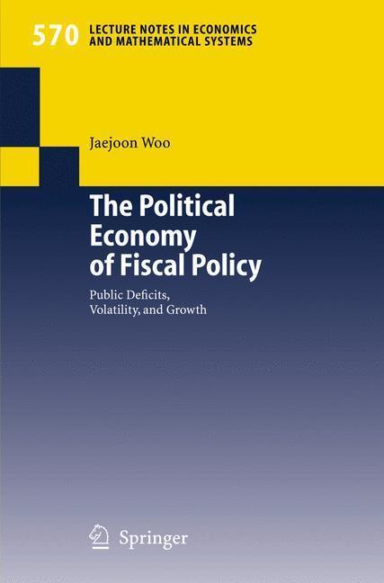 The Political Economy of Fiscal Policy Public Deficits, Volatility, and Growth