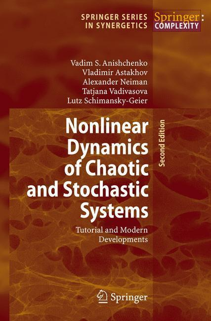 Nonlinear Dynamics of Chaotic and Stochastic Systems Tutorial and Modern Developments