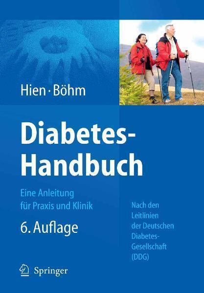 Diabetes-Handbuch Eine Anleitung für Praxis und Klinik