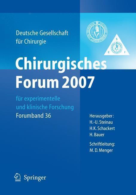 Chirurgisches Forum 2007 für experimentelle und klinische Forschung 124. Kongress der Deutschen Gesellschaft für Chirurgie München, 01.05.-04.05.2007